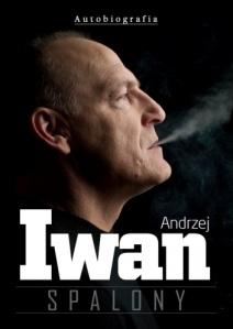 Andrzej Iwan: Spalony